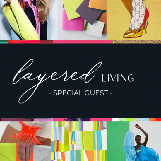 Layered Living - Special Guest
