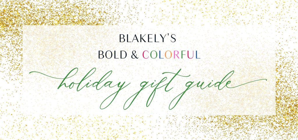 blakely interior design gift guide holidays vibrant living colorful home decor