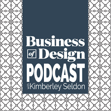 business of design podcast kimberly seldon resource for interior